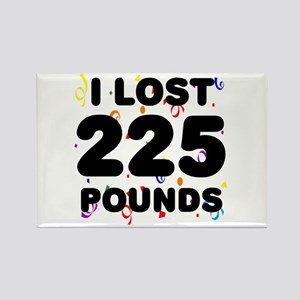 I Lost 225 Pounds! Rectangle Magnet