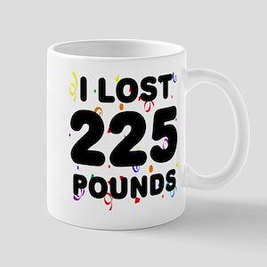I Lost 225 Pounds! Mug