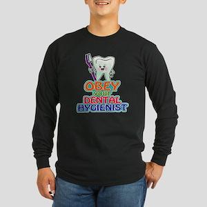 Obey Your Dental Hygienist Long Sleeve Dark T-Shir