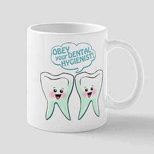 Obey Your Dental Hygienist Mug