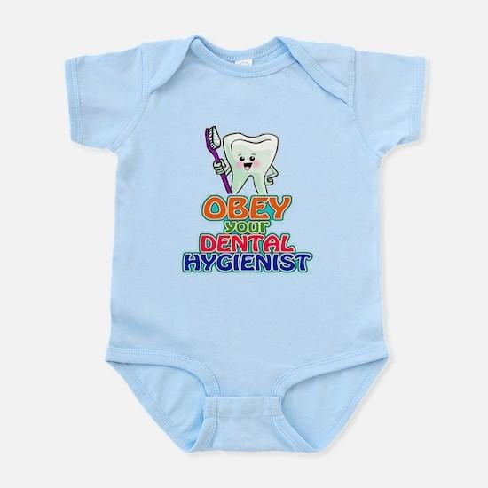 Obey Your Dental Hygienist Infant Bodysuit