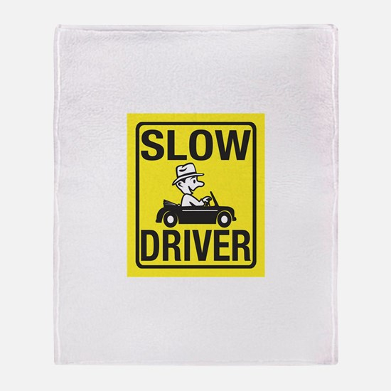 Slow Driver Throw Blanket