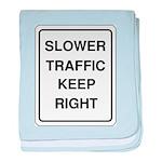 Slower Traffic baby blanket