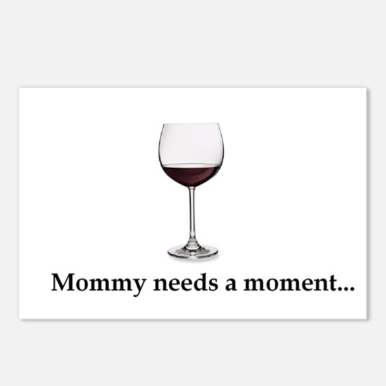 Mommy Needs A Moment... Postcards (Package of 8)