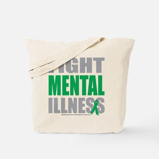 Fight Mental Illness Tote Bag