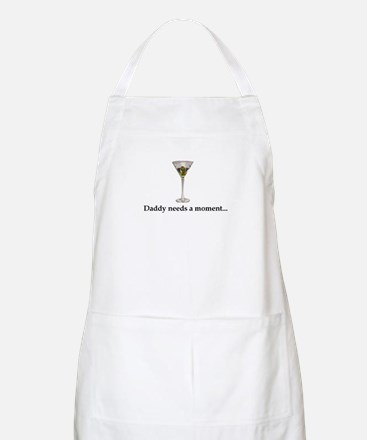 Daddy Needs A Moment... Apron