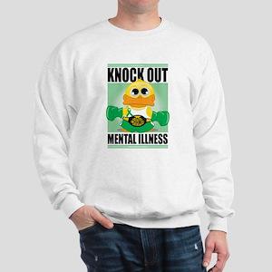 Knock Out Mental Illness Sweatshirt