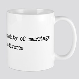 Protect the Sanctity of Marriage Mug