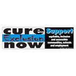Cure Exclusion Bumper Sticker