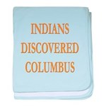 Indians Discovered Columbus baby blanket