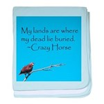 Crazy Horse Quote baby blanket