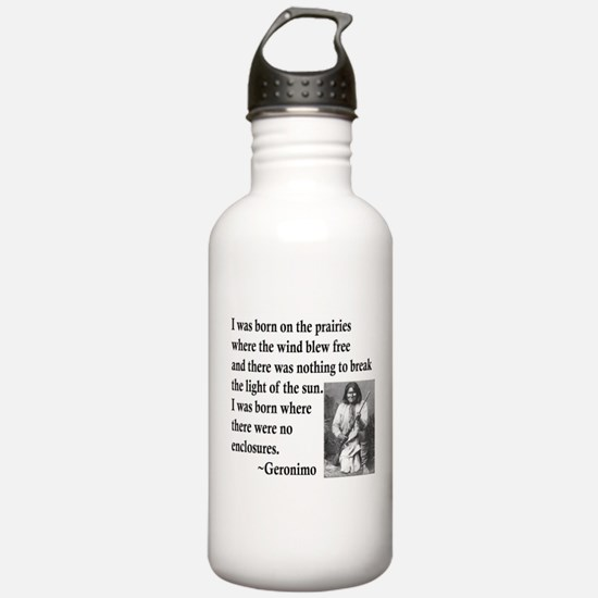Geronimo Quote Water Bottle