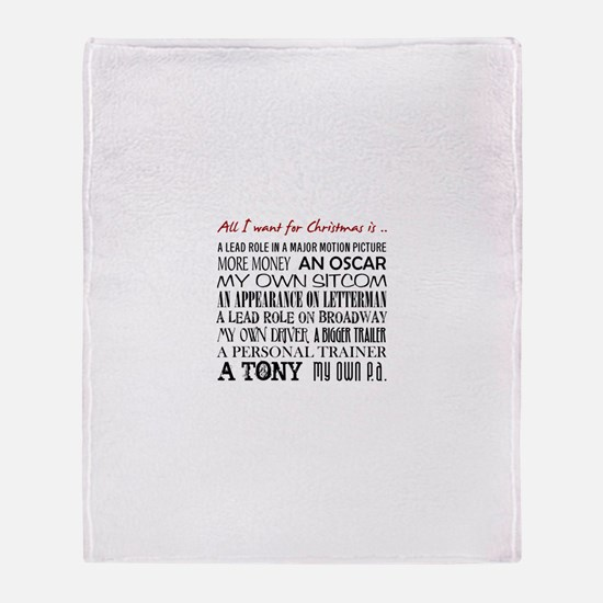 All I Want ... Throw Blanket