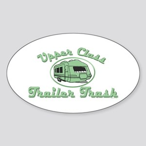 Upper Class Trailer Trash Oval Sticker