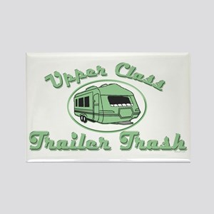 Upper Class Trailer Trash Rectangle Magnet