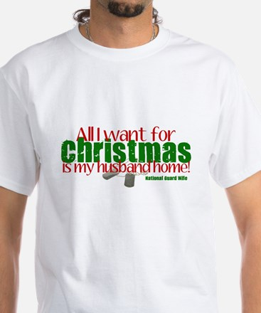 All I want NG Wife White T-Shirt