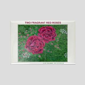 TWO FRAGRANT ROSES Rectangle Magnet