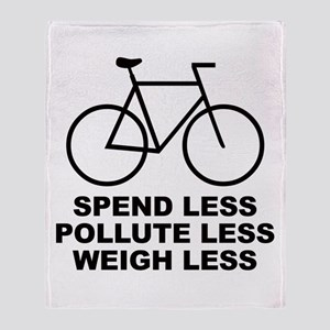 SPEND LESS POLLUTE LESS WEIGH Throw Blanket