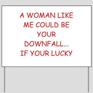 women's joke Yard Sign