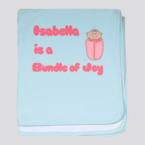 Isabella is a Bundle of Joy baby blanket