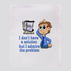 I admire the problem Throw Blanket