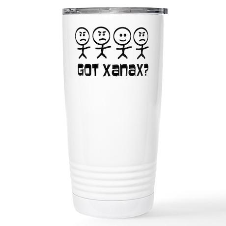 Got Xanax Stainless Steel Travel Mug