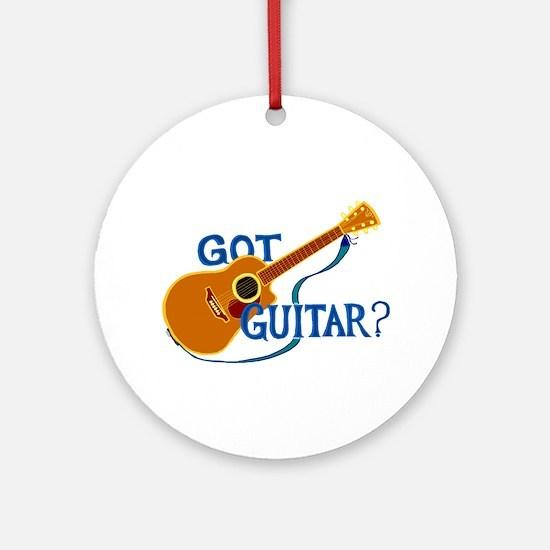 Got Guitar? Ornament (Round)