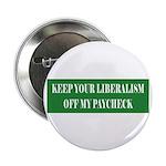 Liberalism Off My Paycheck Button