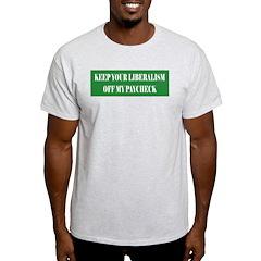 Liberalism Off My Paycheck Ash Grey T-Shirt