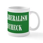 Liberalism Off My Paycheck Mug