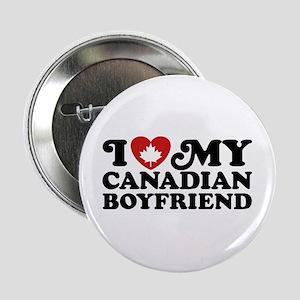 "I Love My Canadian Boyfriend 2.25"" Button"