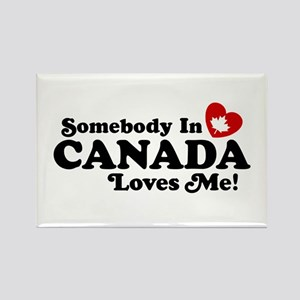 Somebody In Canada Loves Me Rectangle Magnet