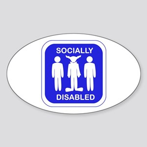 Socially Disabled Sticker (Oval)
