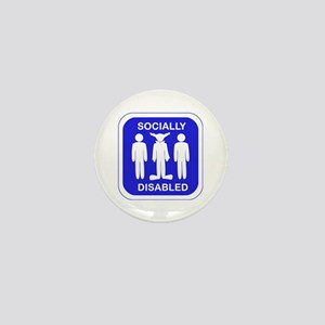 Socially Disabled Mini Button