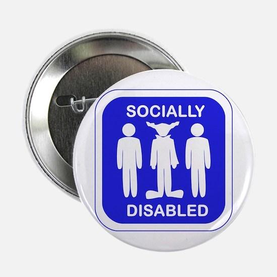 """Socially Disabled 2.25"""" Button"""
