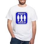 Socially Disabled White T-Shirt