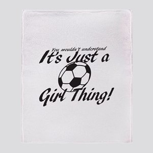 Soccer - It's a Girl Thing! Throw Blanket