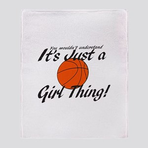Basketball - It's a Girl Thing! Throw Blanket
