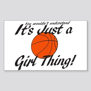 Basketball - It's a Girl Thing! Sticker (Rectangle