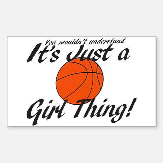 Basketball - It's a Girl Thing! Decal