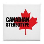 Canadian stereotype Tile Coaster