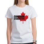 Canadian stereotype Women's T-Shirt