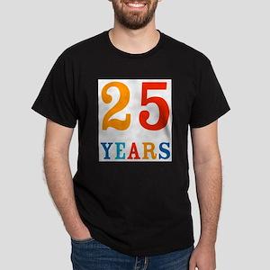 25 Years! T-Shirt