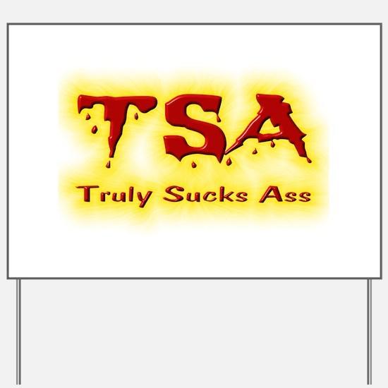 TSA Truly Sucks Ass Yard Sign