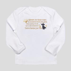 Women Are Like Angels Long Sleeve Infant T-Shirt