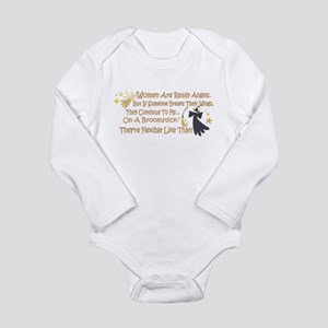 Women Are Like Angels Long Sleeve Infant Bodysuit