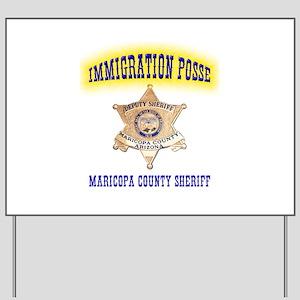 Maricopa Immigration Posse Yard Sign