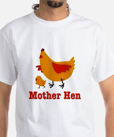 Mother Hen Chicken White T-Shirt