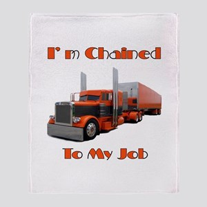 I'm Chained To My Job Throw Blanket