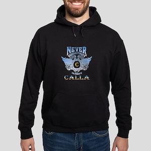 never underestimate the power of calla Sweatshirt